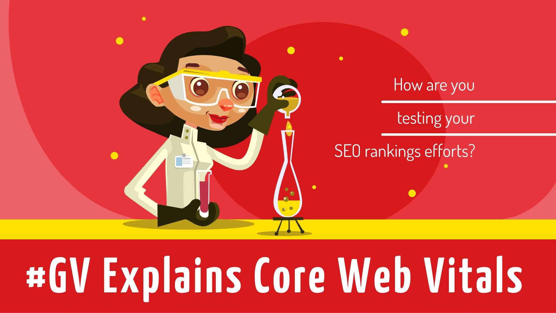 GV Explains Core Web Vitals for SEO Rankings